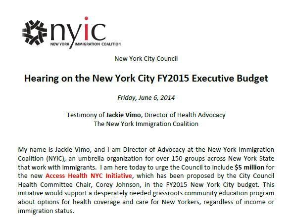 NYIC Testimony, Hearing on the New York City FY2015 Executive Budget Friday, June 6, 2014, Jackie Vimo, Director of Health Advocacy