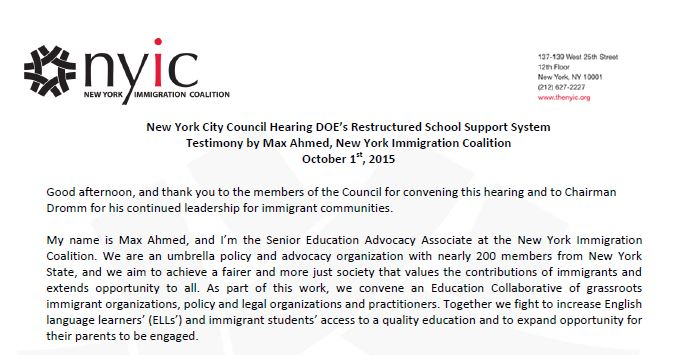New York City Council Hearing DOE's Restructured School Support System Testimony by Max Ahmed, New York Immigration Coalition October 1st, 2015